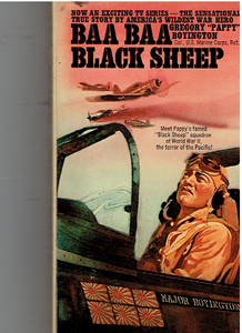 Baa Baa Black Sheep Mass Market Paperback – January 1, 1977 by Pappy Boyington (Author)