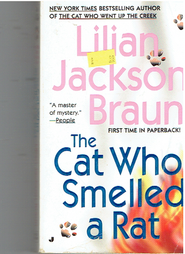 The Cat Who Smelled a Rat Mass Market Paperback – January 8, 2002 by Lilian Jackson Braun  (Author)