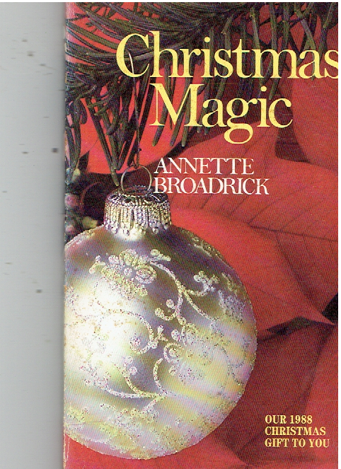 Christmas Magic by Annette Broadrick - Paperback 1988