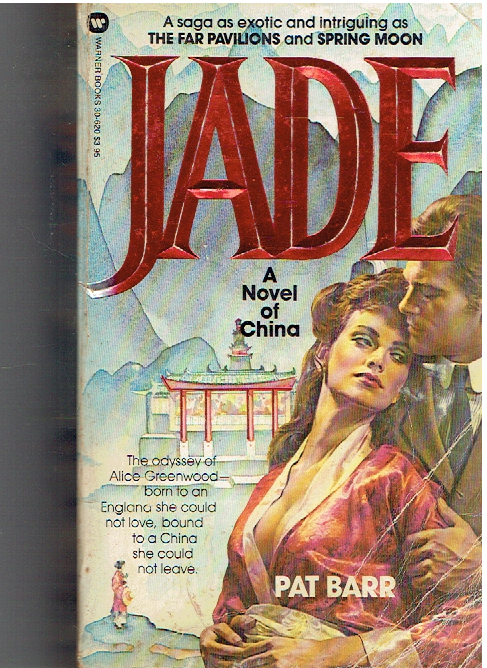 Jade Paperback – September 1, 1983 by Pat Barr  (Author)