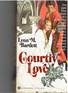Courtly Love Mass Market Paperback – January 1, 1979 by Lynn M. Bartlett (Author)