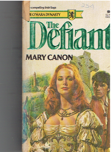 The Defiant (The O'Hara Dynasty, Book One) Paperback – June 1, 1981 by Mary Canon  (Author)