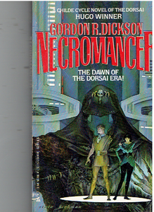 Necromancer (Childe Cycle, No 1) Mass Market Paperback – April 15, 1987 by Gordon R. Dickson  (Author)