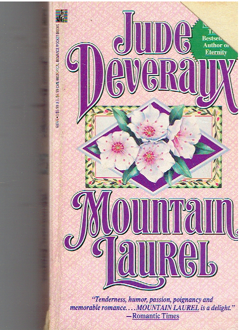Mountain Laurel Mass Market Paperback – July 1, 1991 by Jude Deveraux  (Author)