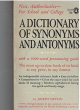 Dictionary of Synonyms and Antonyms - paperback 1961 by Joseph Devlin