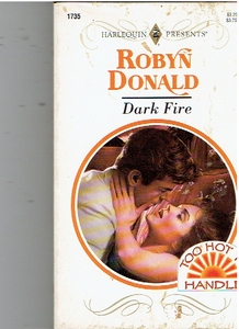 Dark Fire Mass Market Paperback – March 1, 1995 by Robyn Donald  (Author)