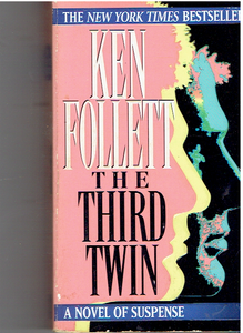 The Third Twin: A Novel (Mass Market Paperback) Mass Market Paperback – January 1, 1996 by Ken Follett  (Author)