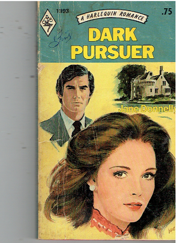 Dark Pursuer (Harlequin Romance, 1993) Mass Market Paperback – January 1, 1976 by Jane Donnelly (Author)