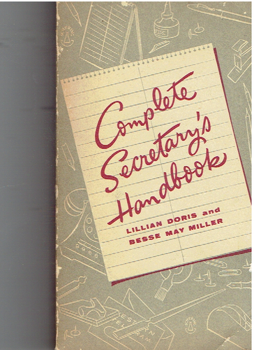 Complete Secretary's Handbook Paperback – January 1, 1951 by May Doris, lillian and Miller, Besse (Author)