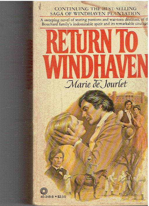 Return to Windhaven (Saga of Windhaven Plantation, 4) Mass Market Paperback – January 1, 1978 by Marie De Jourlet  (Author)