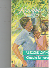 A Second Loving (Harlequin Romance, No 3099) Paperback – December 1, 1990 by Claudia Jameson  (Author)