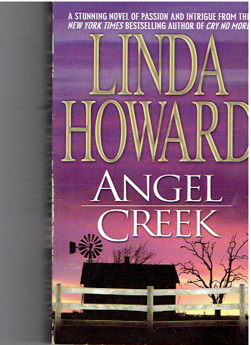 Angel Creek Mass Market Paperback – January 1, 1991 by Linda Howard  (Author)