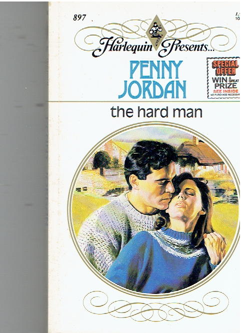 The Hard Man (Harlequin Presents, No 897) Paperback – June 1, 1986 by Penny Jordan  (Author)