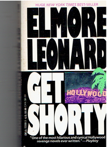 Get Shorty. Paperback – January 1, 1990 by Elmore. Leonard  (Author)