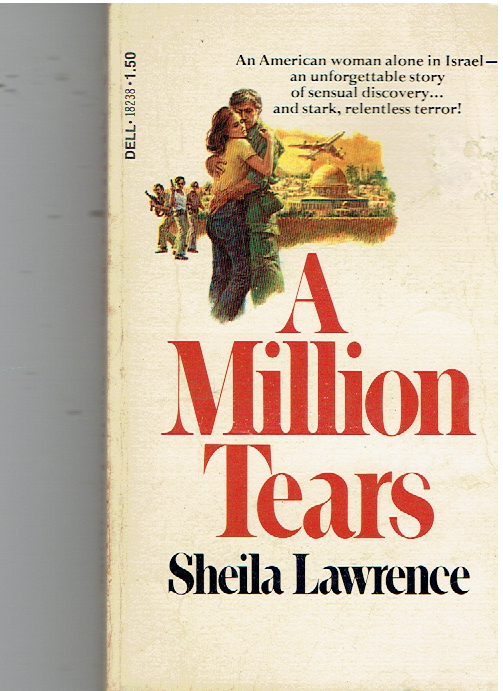 A Million Tears Paperback – December 1, 1977 by Sheila Lawrence (Author)