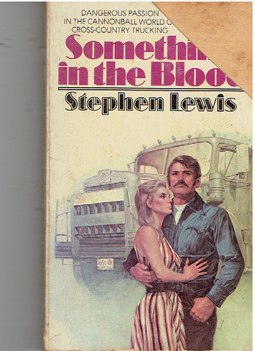 Something in the Blood Mass Market Paperback – February 12, 1977 by Stephen Lewis  (Author)