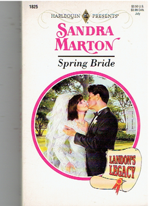 Spring Bride (Landon'S Legacy) Mass Market Paperback – June 1, 1996 by Sandra Marton  (Author)