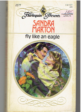 Fly Like An Eagle Paperback – June 1, 1990 by Sandra Marton  (Author)
