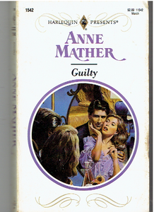 Guilty Paperback – February 1, 1993 by Anne Mather  (Author)