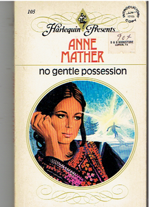 No Gentle Possession Paperback – 1982 by Anne Mather  (Author)