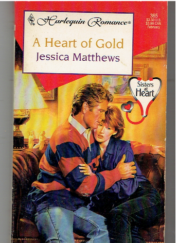 A Heart of Gold (Medical Romance) Paperback 1997 by Jessica Matthews  (Author)