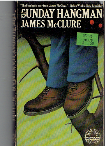 The Sunday hangman Mass Market Paperback – January 1, 1979 by James McClure  (Author)