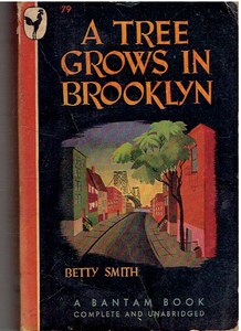 A Tree Grows in Brooklyn Mass Market Paperback – 1947 by Betty Smith  (Author)