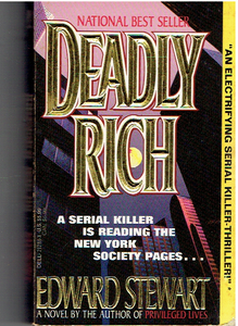 Deadly Rich Mass Market Paperback – July 4, 1992 by Edward Stewart  (Author)
