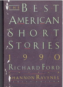 The Best American Short Stories 1990 Paperback – October 1, 1990 by Richard Ford (Author), Shannon Ravenel (Author)