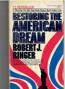 Restoring the American Dream Mass Market Paperback – August 12, 1980 by Robert J. Ringer (Author)