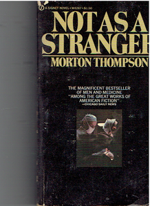 Not As A Stranger Paperback – January 1, 1954 by Morton Thompson  (Author)