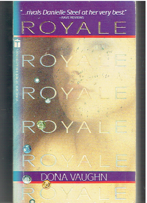Royale Paperback – June 1, 1988 by Dona Vaughn  (Author)