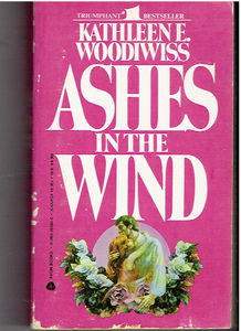 Ashes in the Wind (Kathleen Woodiwiss) Paperback – January 1, 1981 by Kathleen E. Woodiwiss  (Author)