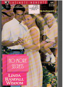 No More Secrets (Silhouette Intimate Moments) Mass Market Paperback – April 1, 1995 by Linda Randall Wisdom (Author)