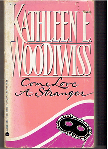 Come Love a Stranger Mass Market Paperback – January 1, 1986 by Kathleen E Woodiwiss  (Author)
