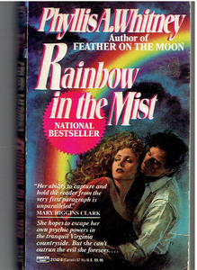 Rainbow in the Mist Mass Market Paperback – March 28, 1990 by Phyllis A. Whitney  (Author)