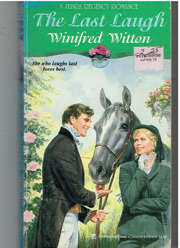 The Last Laugh (A Zebra Regency Romance) Mass Market Paperback – September 1, 1995 by Winifred Witton  (Author)