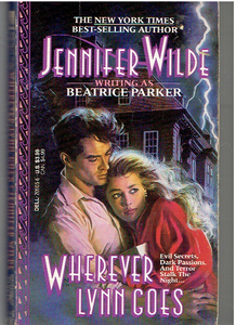 Wherever Lynn Goes Mass Market Paperback – April 1, 1991 by Jennifer Wilde writing as Beatrice Parker (Author)