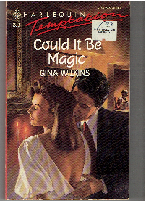 Could it be Magic? (Harlequin Temptation, No 283) Mass Market Paperback – December 1, 1989 by Gina Wilkins  (Author)