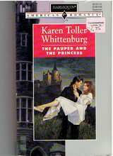 Pauper And The Princess Mass Market Paperback – August 1, 1994 by Karen Toller Whittenburg (Author)