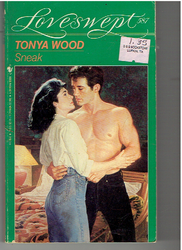 SNEAK (Loveswept) Mass Market Paperback – November 1, 1992 by Tonya Wood  (Author)