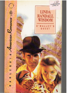 O'Malley'S Quest (American Romance) Paperback – November 1, 1990 by Linda Randal Wisdom (Author)