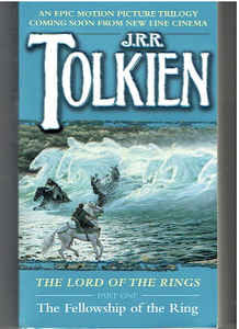 The Fellowship of the Ring (The Lord of the Rings, Part 1) Mass Market Paperback –  by J.R.R. Tolkien