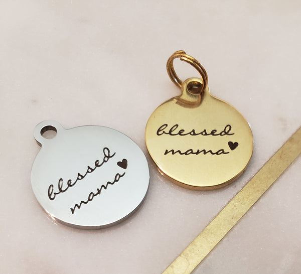 """Blessed Mama"" Charm"