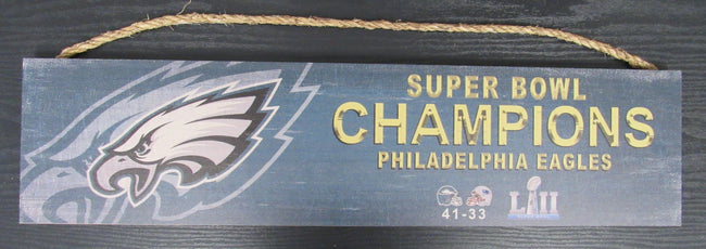 Philadelphia Eagles Super Bowl Champions Wood Sign With Rope