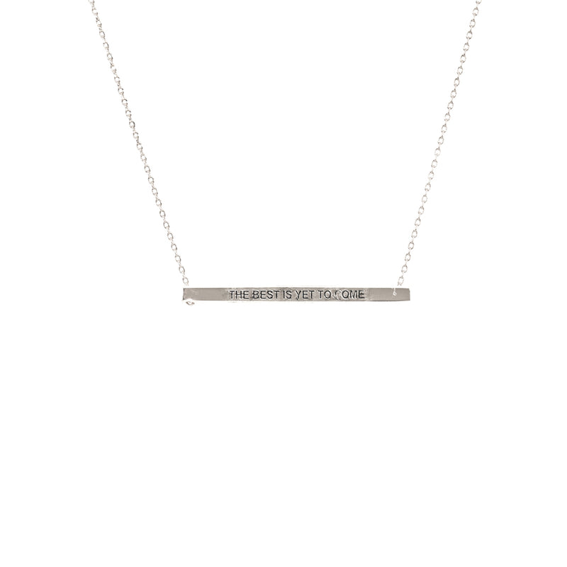 The Best Is Yet To Come Bar Necklace