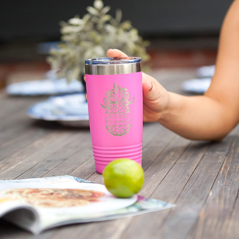 Pink Life Is Short Be Sweet 20oz Insulated Tumbler