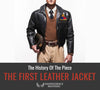 The First Leather Jacket - The History Of The Most Iconic Piece of Clothing