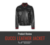 Gucci Leather Jacket Review
