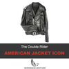The Double Rider, an American Leather Jacket Icon